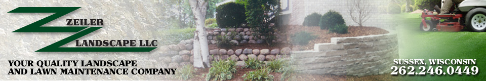 Zeiler Landscape can serve all your landscape and lawn maintenance needs.